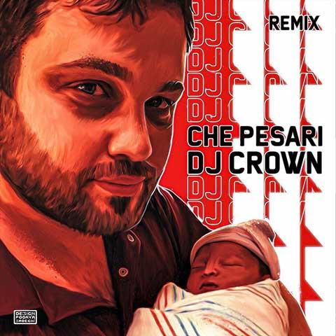دانلود ریمیکس DJ Crown چه پسری