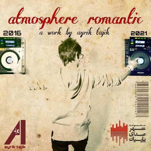 دانلود آلبوم آیریک تاجیک اتمسفر رمانتیک